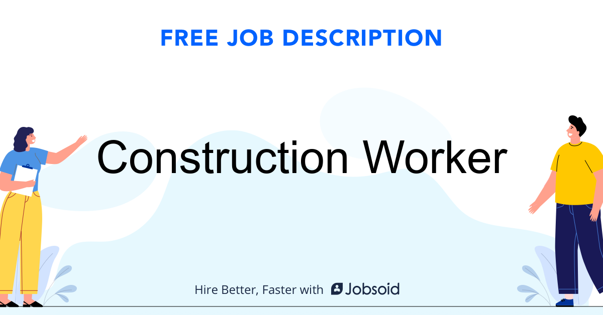 Construction Worker Job Description Template