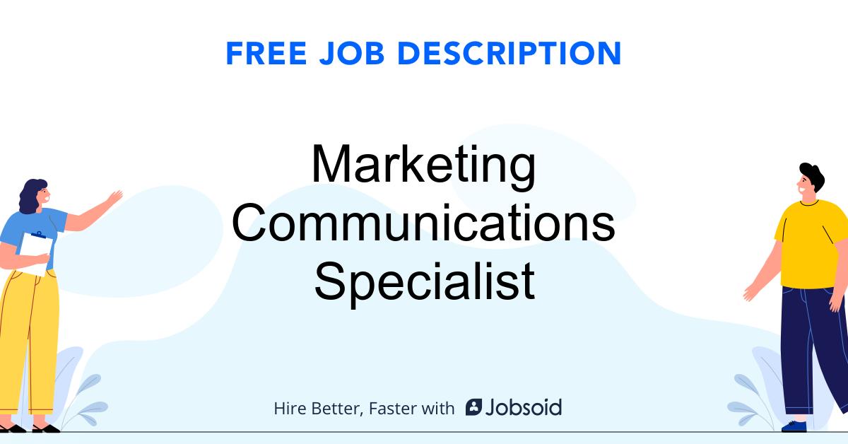 Marketing Communications Specialist Job Description - Image