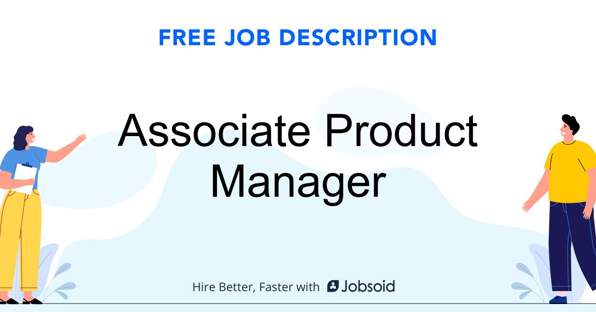 Associate Product Manager Job Description - Image