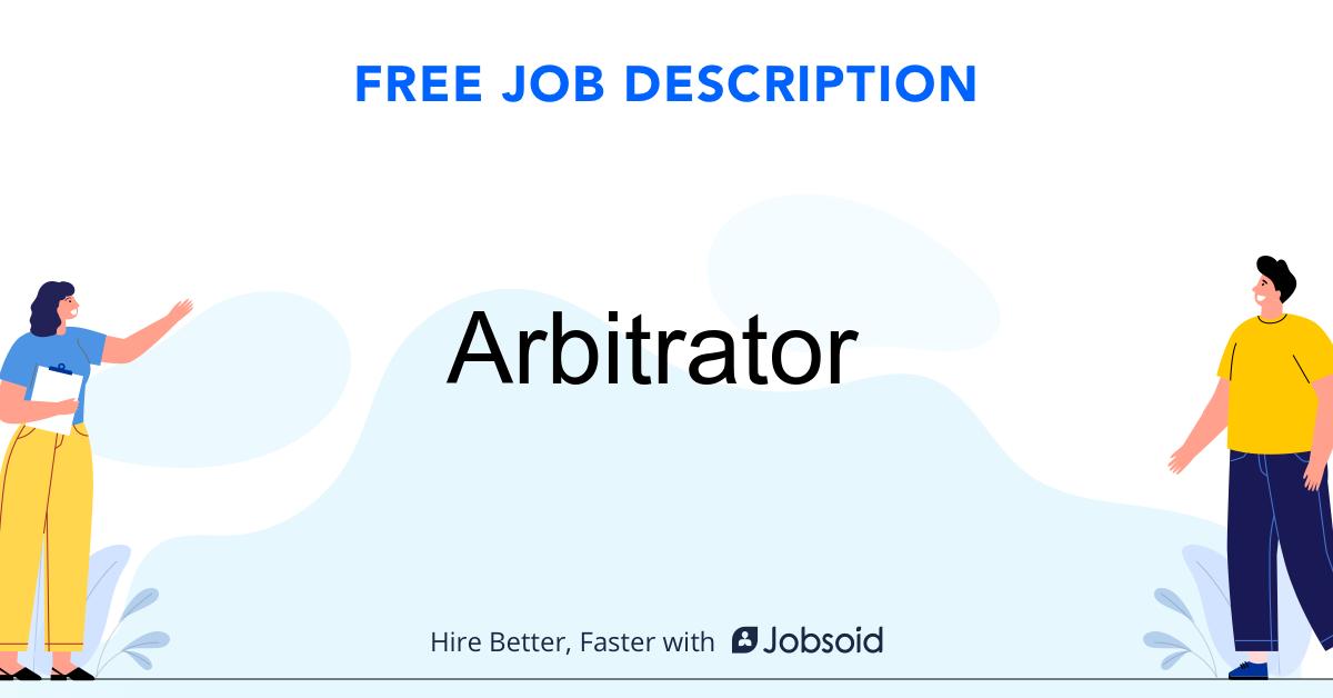 Arbitrator Job Description - Image