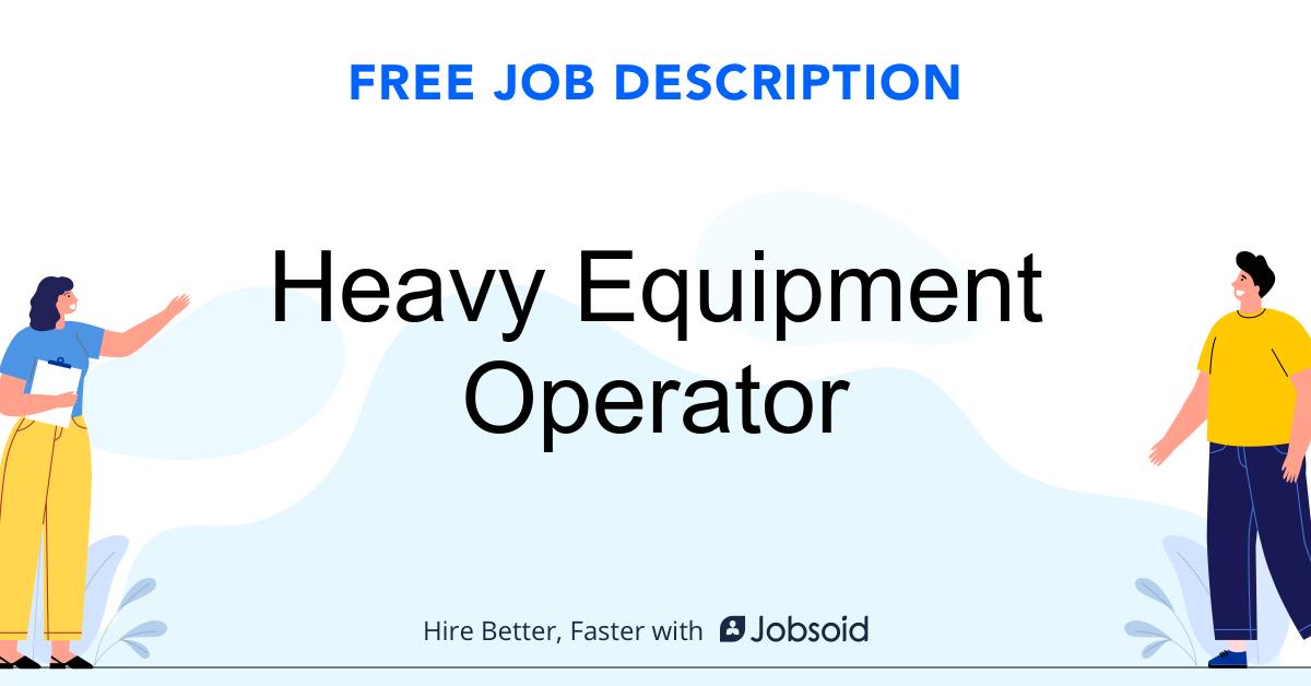 Heavy Equipment Operator Job Description - Image