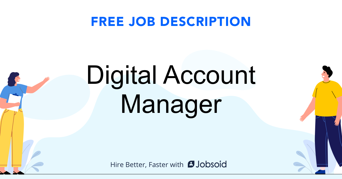 Digital Account Manager Job Description - Image