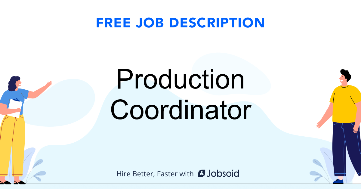 Production Coordinator Job Description - Image