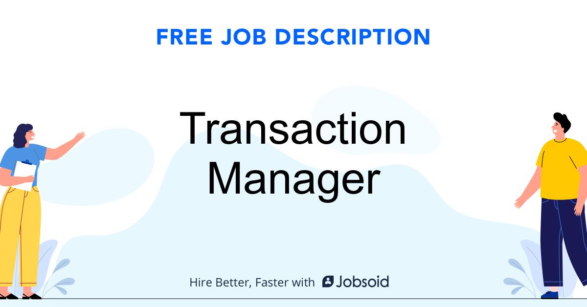 Transaction Manager Job Description - Image
