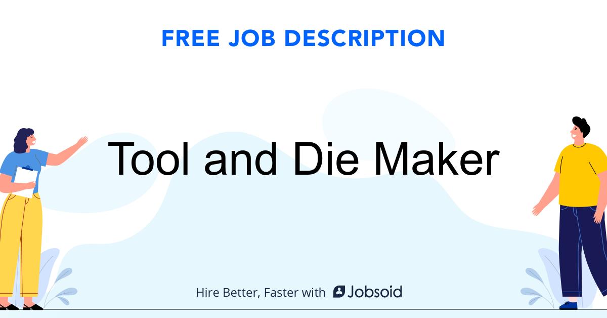 Tool and Die Maker Job Description - Image