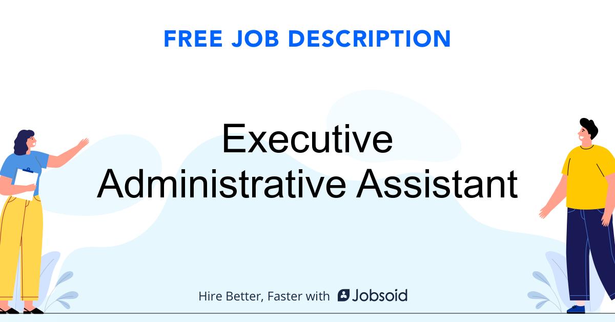 Executive Administrative Assistant Job Description - Image