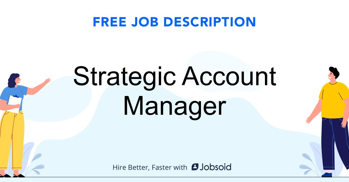 Strategic Account Manager Job Description - Image