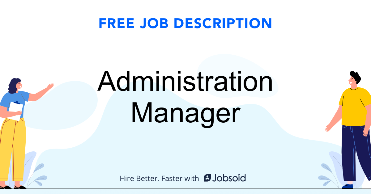 Administration Manager Job Description - Image