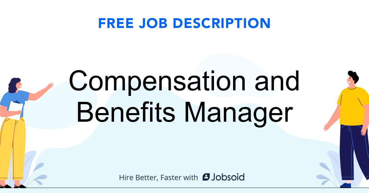 Compensation and Benefits Manager Job Description - Image