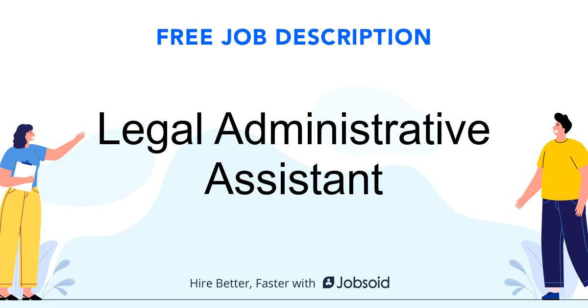 Legal Administrative Assistant Job Description - Image