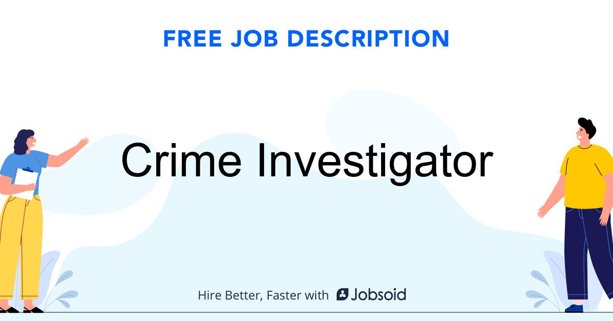 Crime Investigator Job Description - Image
