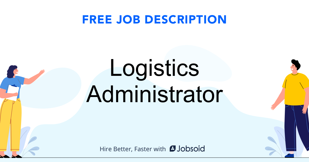 Logistics Administrator Job Description - Image