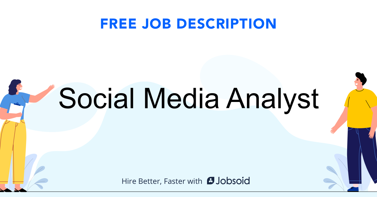 Social Media Analyst  Job Description - Image
