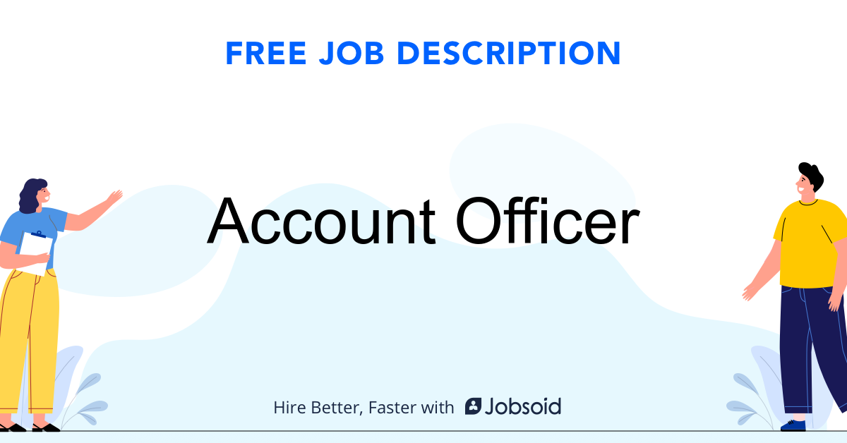 Account Officer Job Description - Image