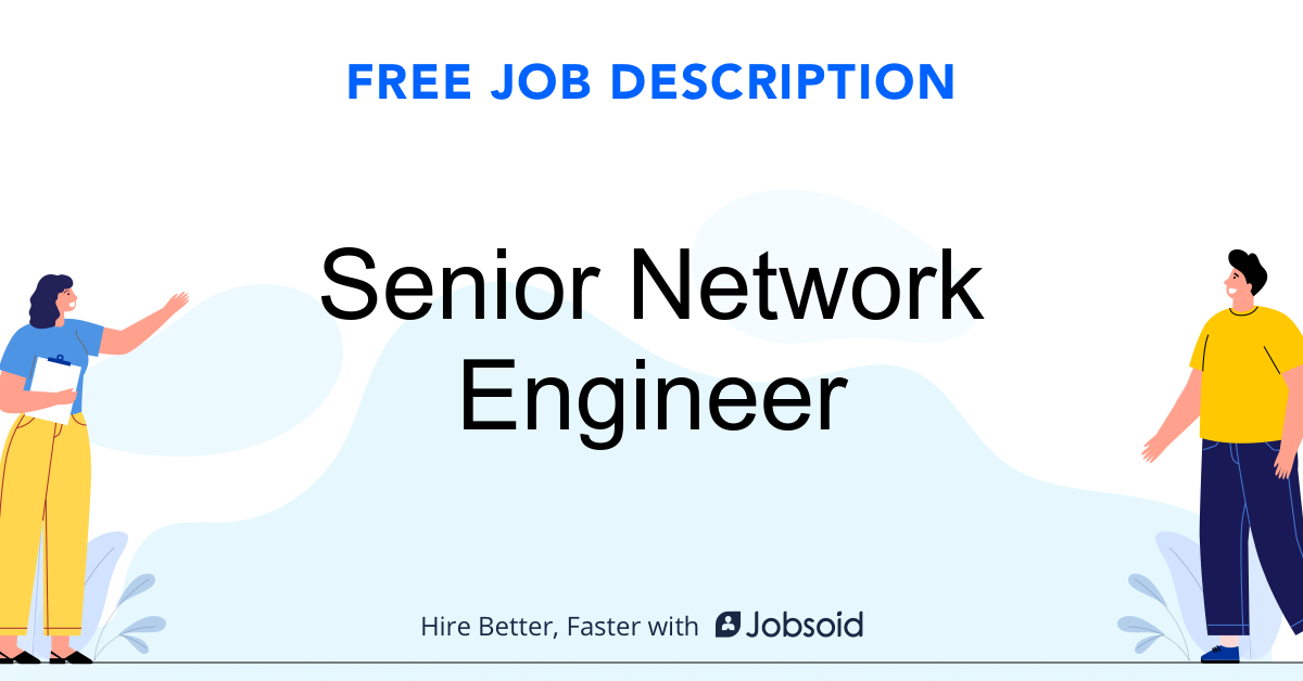 Senior Network Engineer Job Description - Image