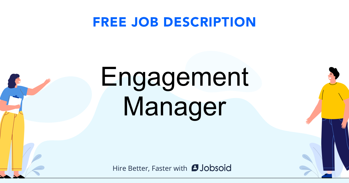 Engagement Manager Job Description - Image