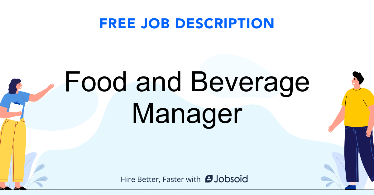 Food and Beverage Manager Job Description - Image
