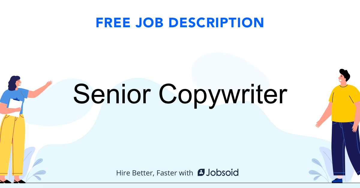 Senior Copywriter Job Description - Image