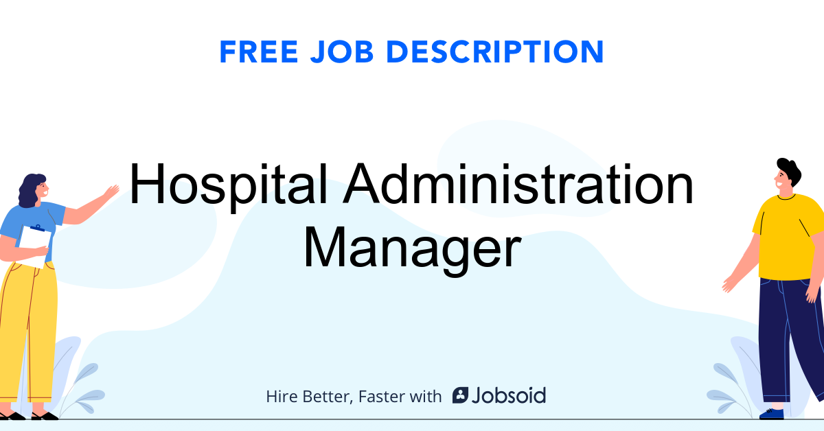 Hospital Administration Manager Job Description - Image