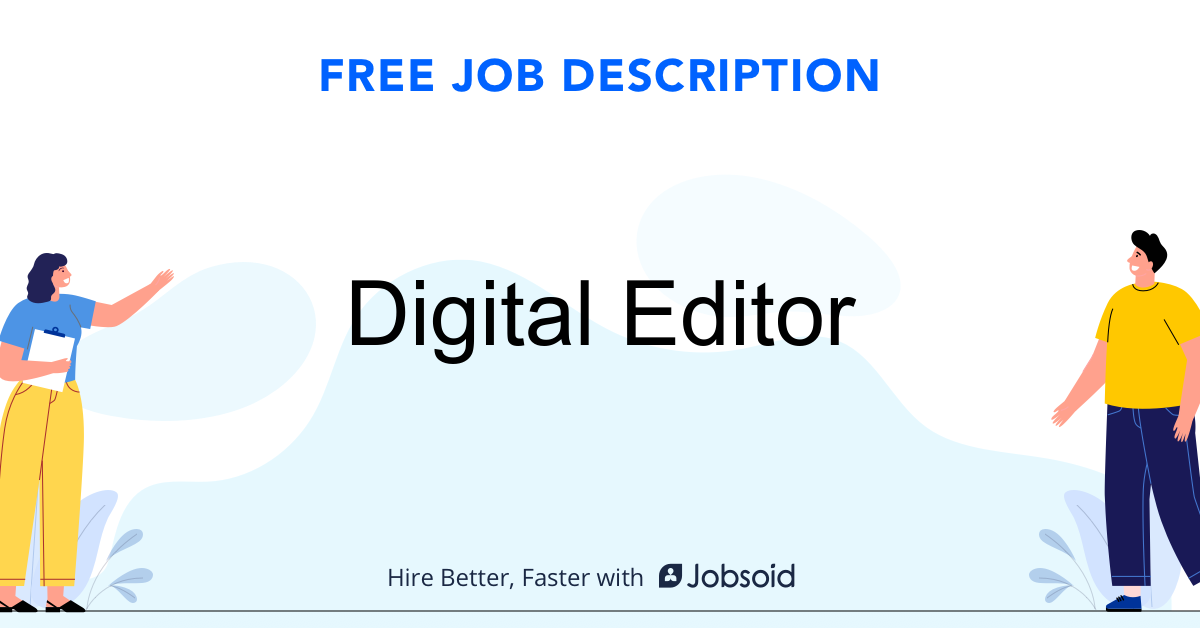 Digital Editor Job Description - Image