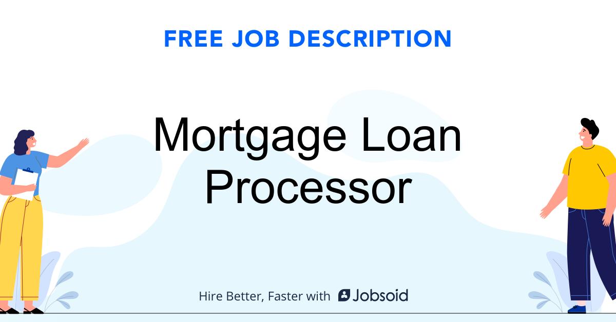 Mortgage Loan Processor Job Description - Image
