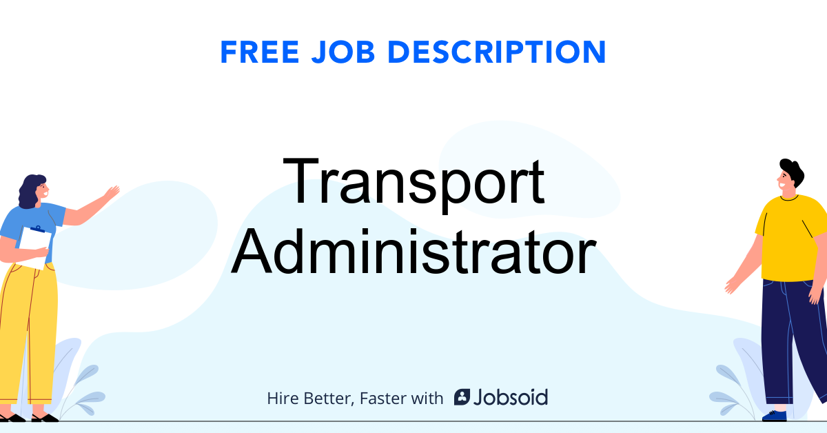 Transport Administrator Job Description - Image