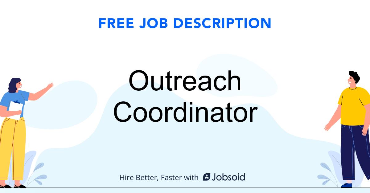 Outreach Coordinator Job Description Template - Jobsoid