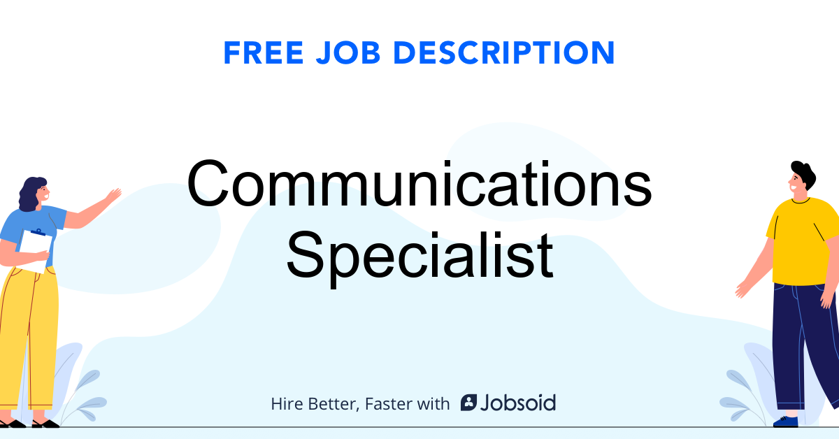 Communications Specialist Job Description Template - Jobsoid