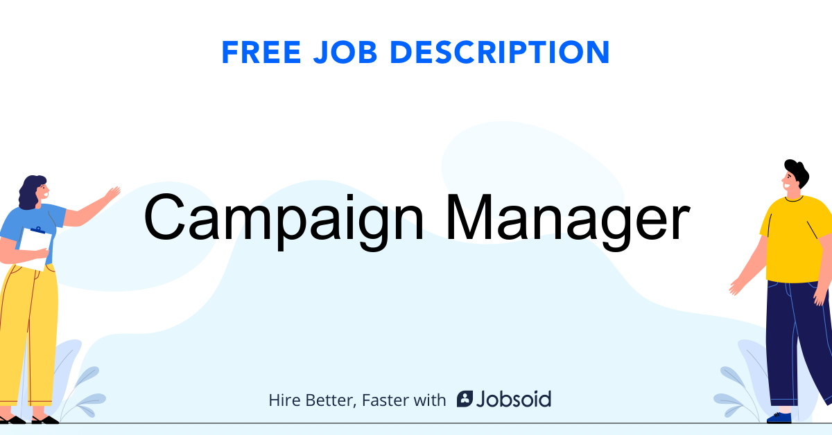 Campaign Manager Job Description Template - Jobsoid