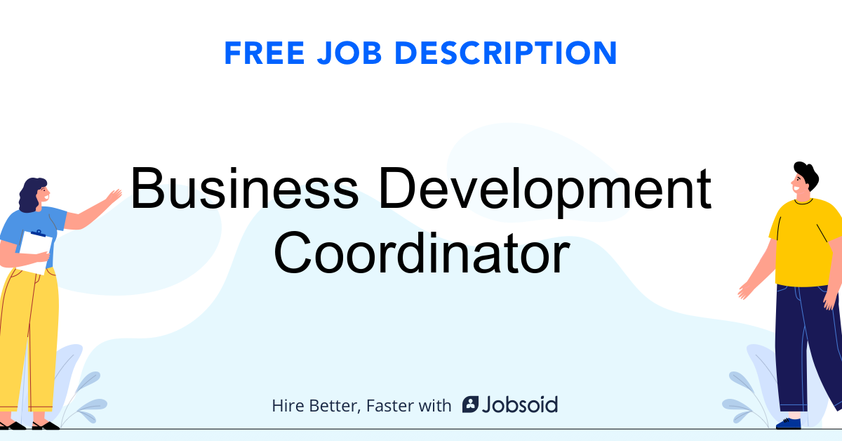Business Development Coordinator Job Description Template - Jobsoid