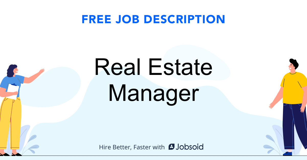 Real Estate Manager Job Description Template - Jobsoid