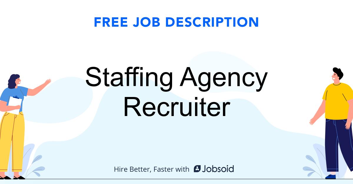 Staffing Agency Recruiter Job Description Template - Jobsoid