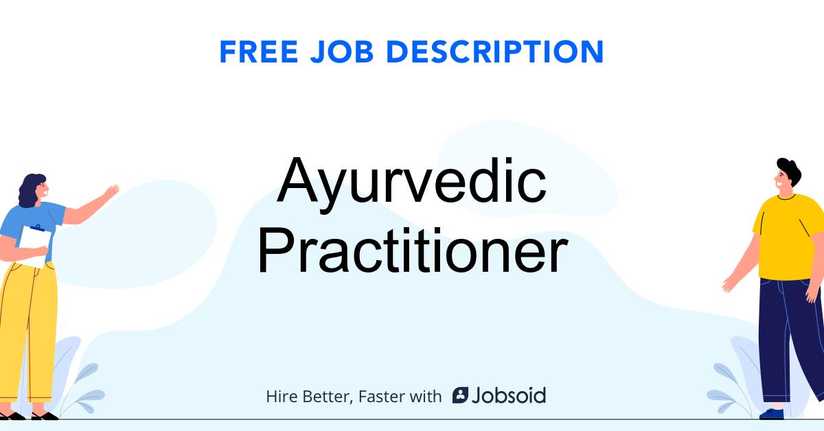 Ayurvedic Practitioner Job Description Template - Jobsoid