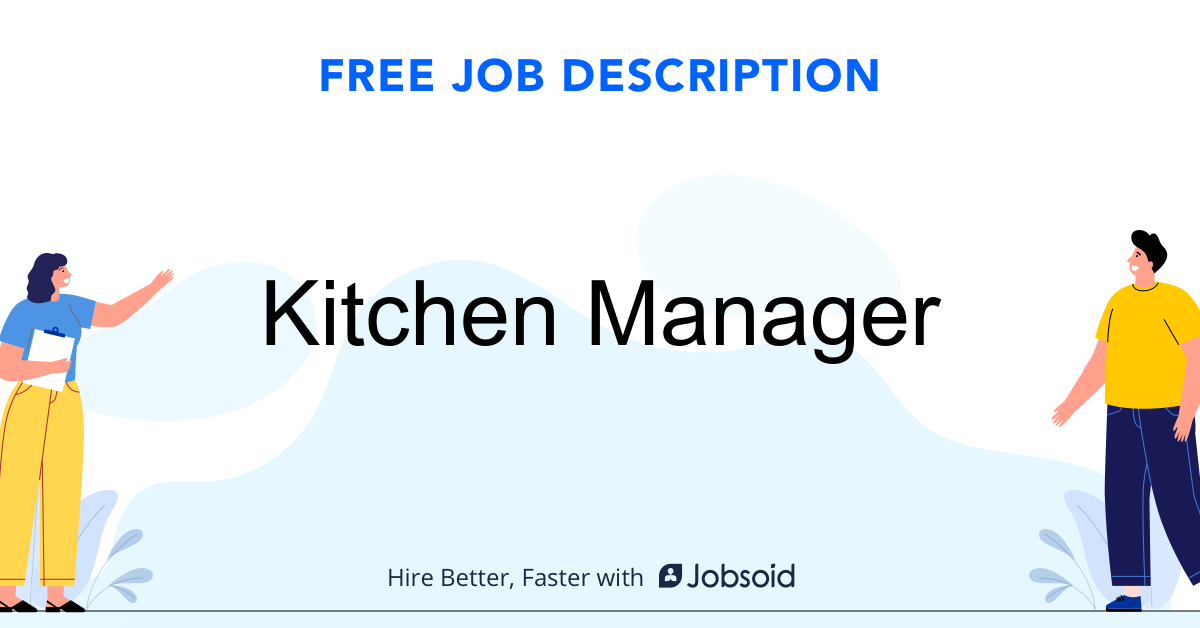 Kitchen Manager Job Description Template - Jobsoid