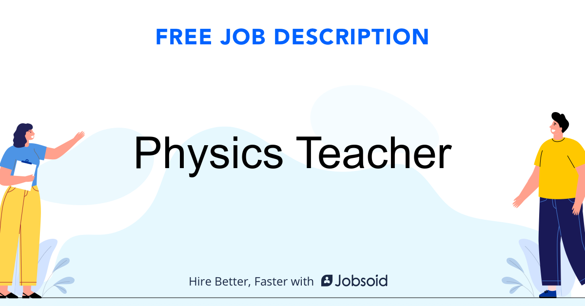 Physics Teacher Job Description Template - Jobsoid