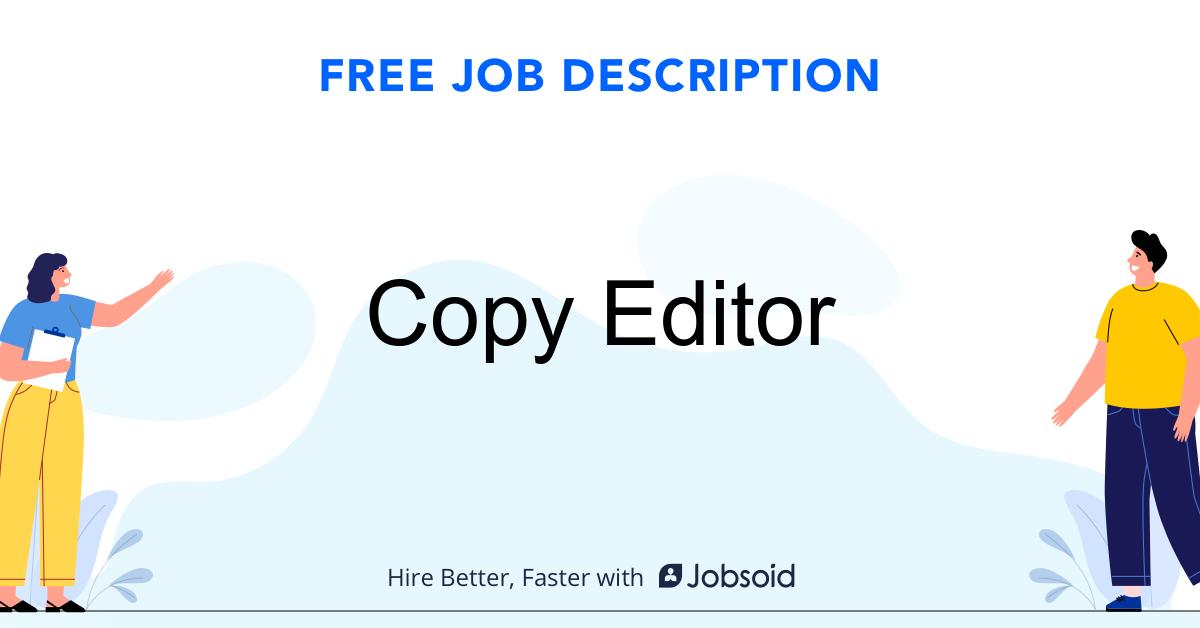 Copy Editor Job Description Template - Jobsoid
