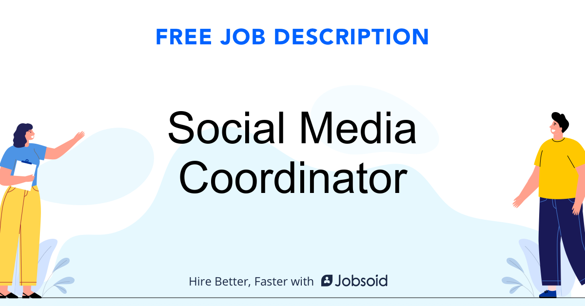 Social Media Coordinator Job Description Template - Jobsoid