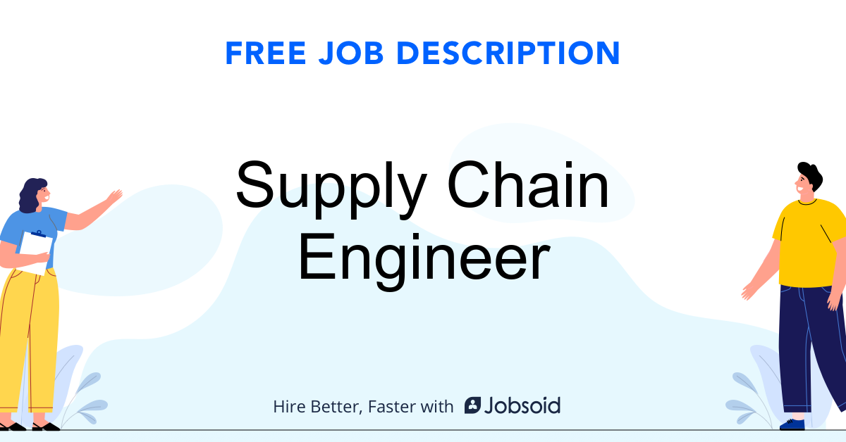 Supply Chain Engineer Job Description Template - Jobsoid