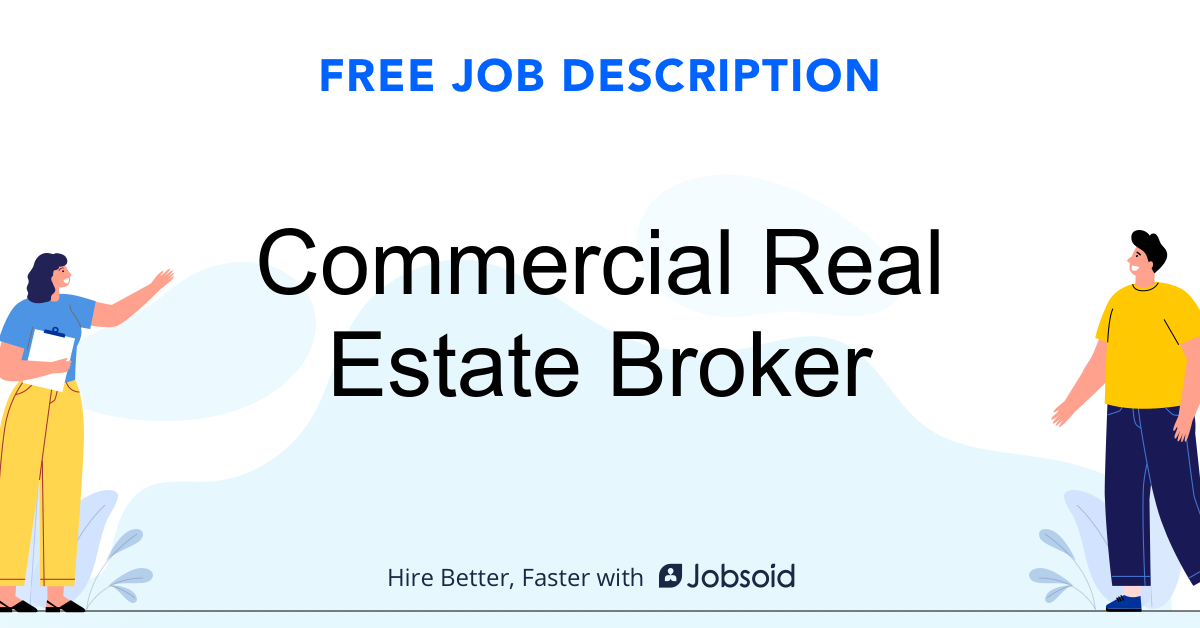 Commercial Real Estate Broker Job Description Template - Jobsoid