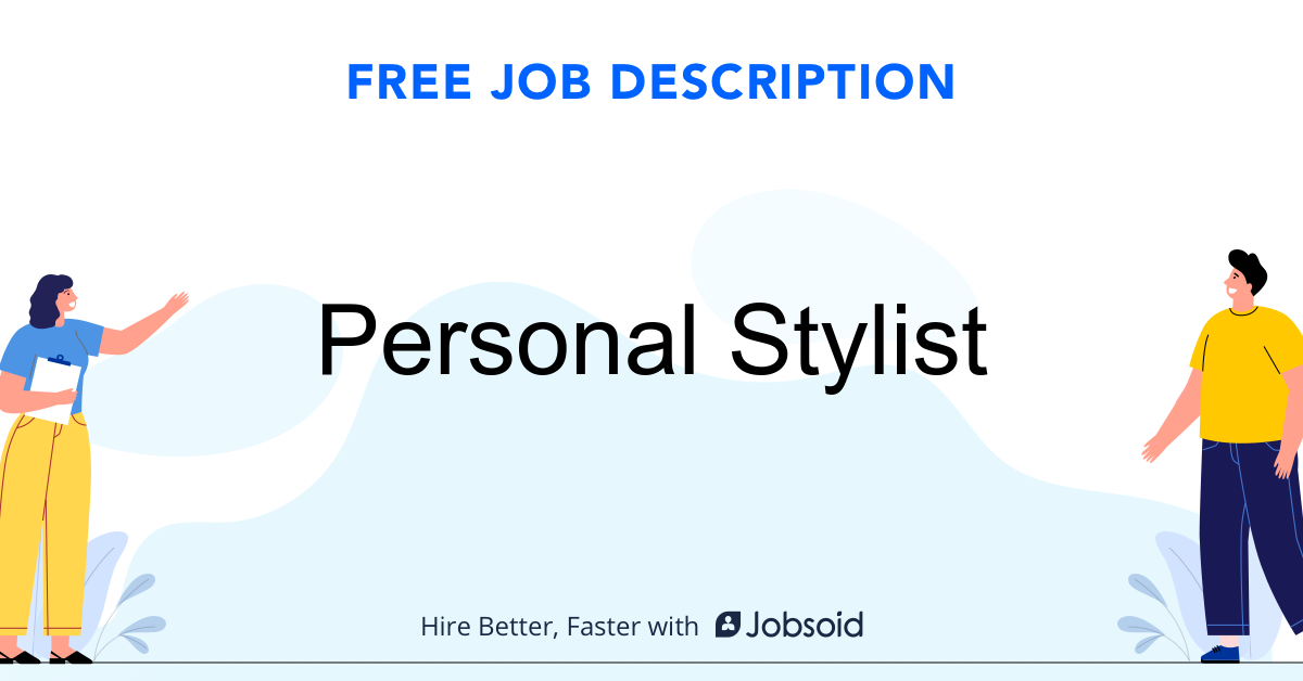 Personal Stylist Job Description Template - Jobsoid