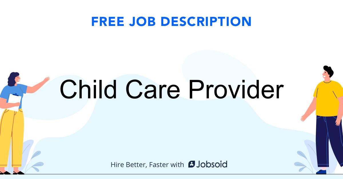Child Care Provider Job Description Template - Jobsoid