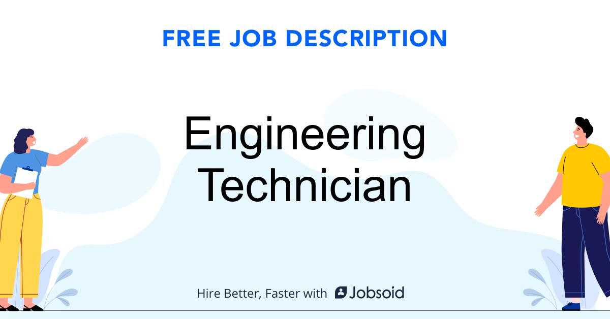 Engineering Technician Job Description Template - Jobsoid