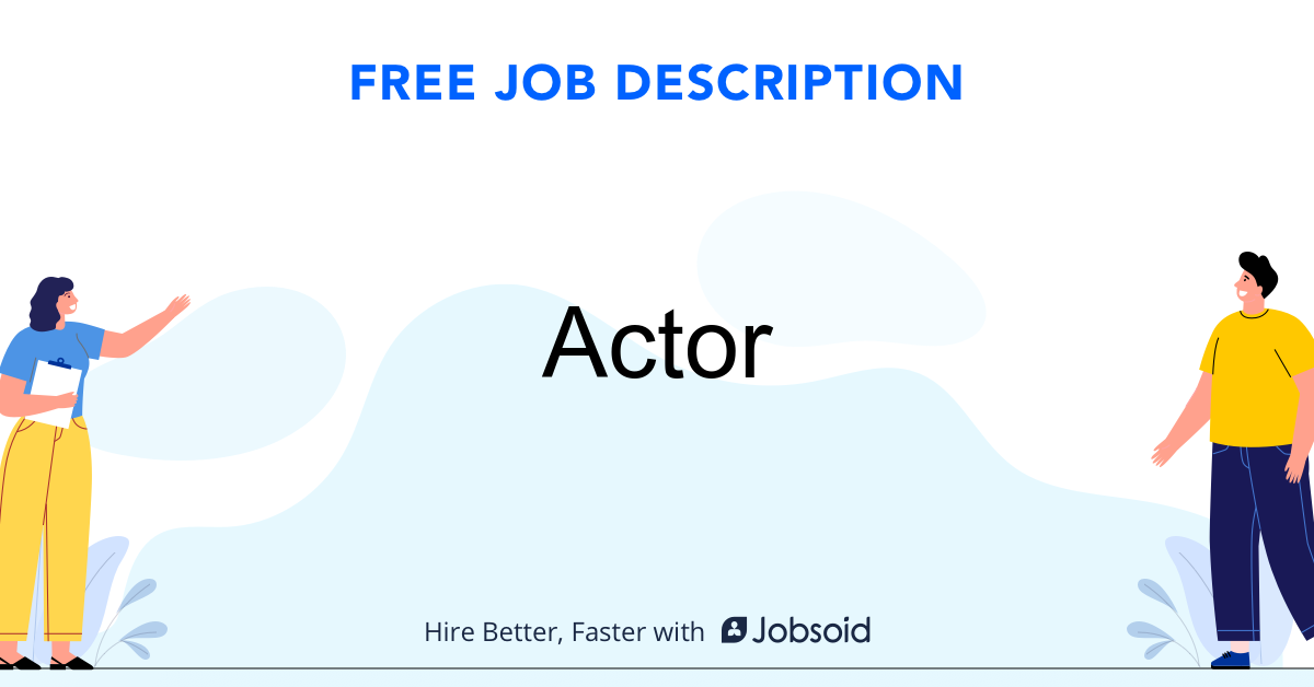 Actor Job Description Template - Jobsoid