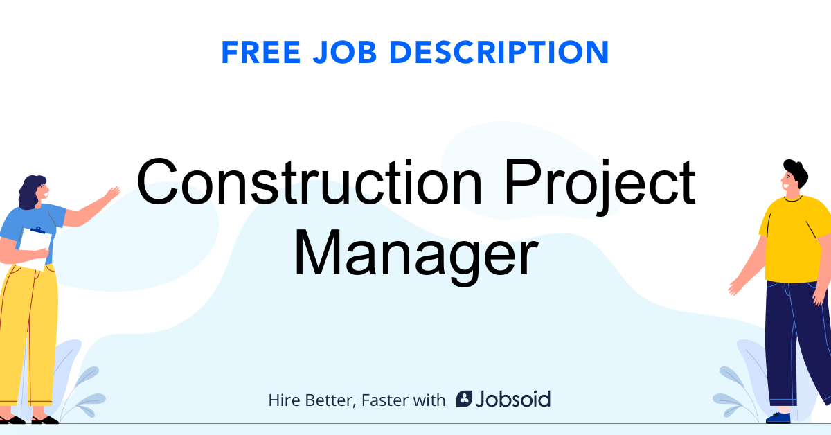 Construction Project Manager Job Description - Image