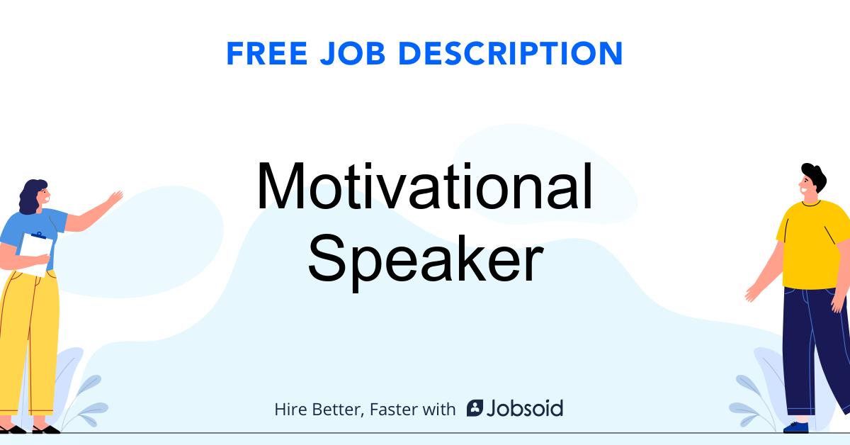 Motivational Speaker Job Description Template - Jobsoid
