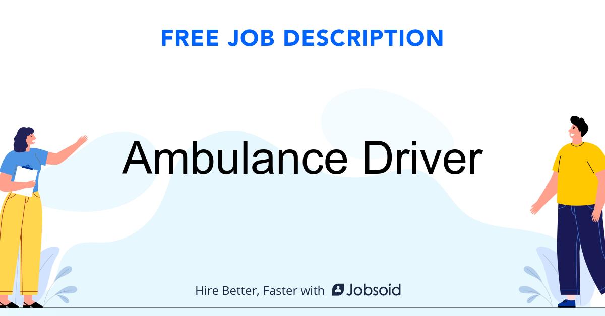 Ambulance Driver Job Description Template - Jobsoid