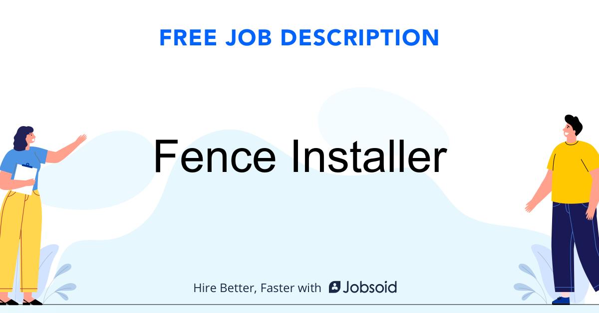Fence Installer Job Description Template - Jobsoid