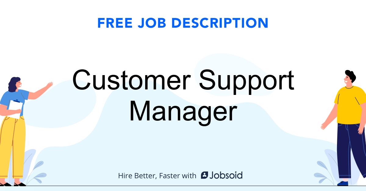 Customer Support Manager Job Description Template - Jobsoid