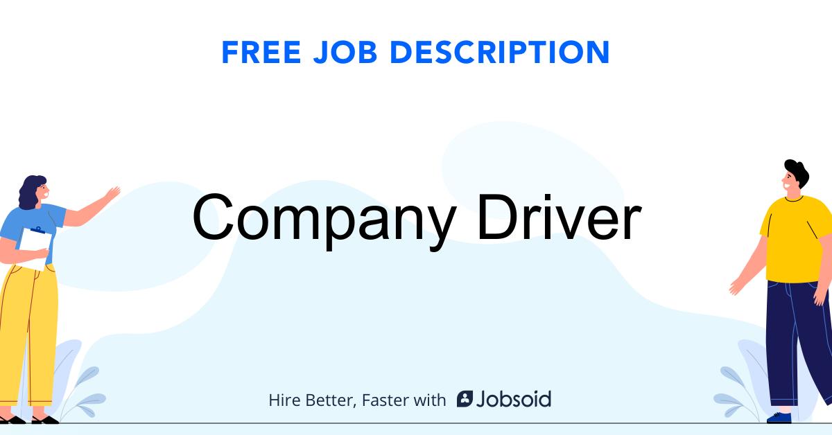 Company Driver Job Description Template - Jobsoid