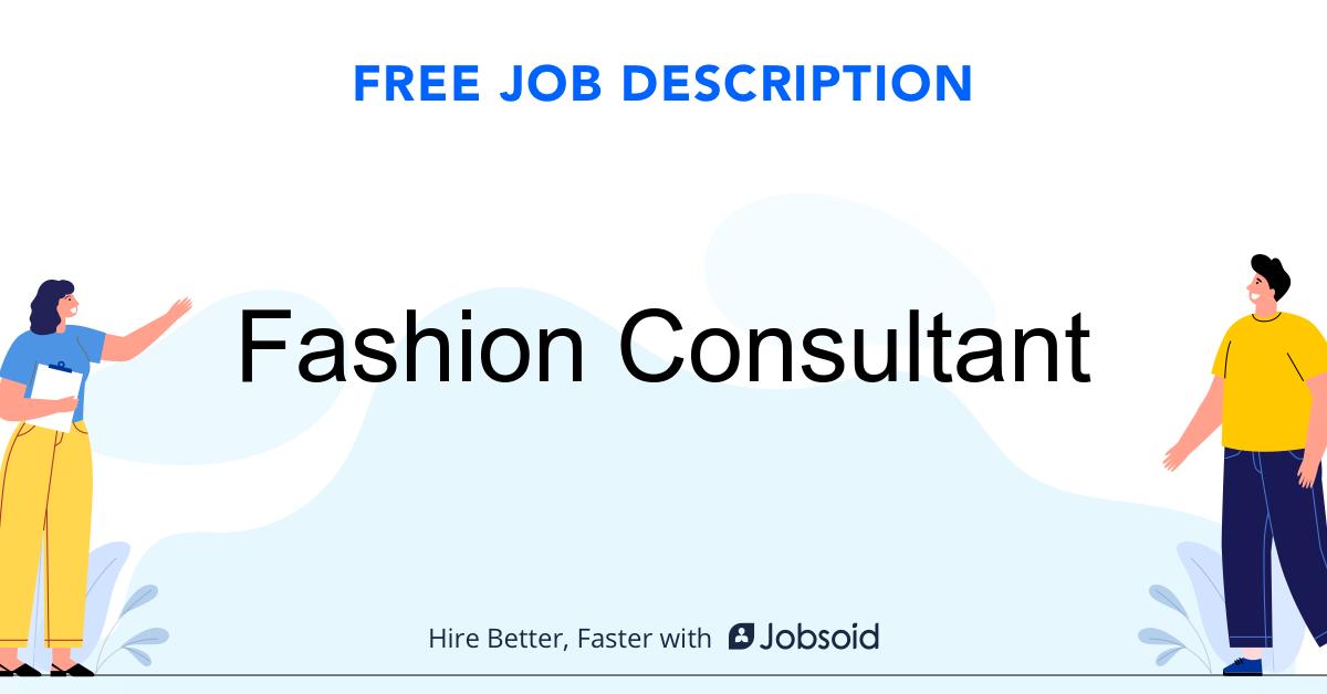 Fashion Consultant Job Description Template - Jobsoid